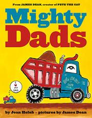 MIGHTY DADS by Joan Holub