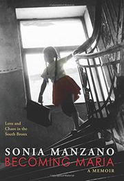 BECOMING MARIA by Sonia Manzano
