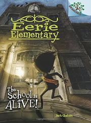 THE SCHOOL IS ALIVE! by Jack Chabert