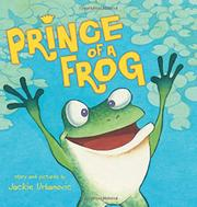 PRINCE OF A FROG by Jackie Urbanovic