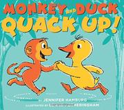 MONKEY AND DUCK QUACK UP! by Jennifer Hamburg
