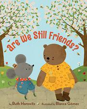 ARE WE STILL FRIENDS? by Ruth Horowitz