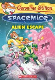 ALIEN ESCAPE by Geronimo Stilton