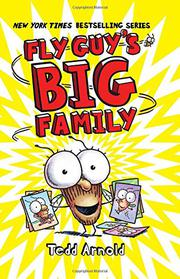 FLY GUY'S BIG FAMILY  by Tedd Arnold