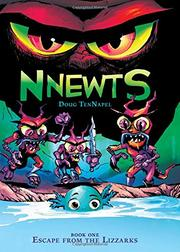 ESCAPE FROM THE LIZZARKS by Doug TenNapel
