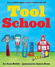 TOOL SCHOOL by Joan Holub