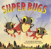 SUPER BUGS by Michelle Meadows