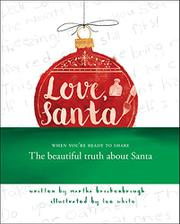 LOVE, SANTA by Martha Brockenbrough