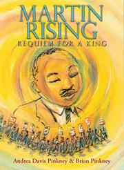 MARTIN RISING by Andrea Davis Pinkney