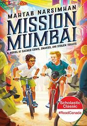 MISSION MUMBAI by Mahtab Narsimhan