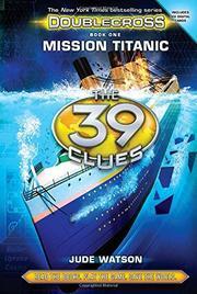 MISSION TITANIC by Jude Watson