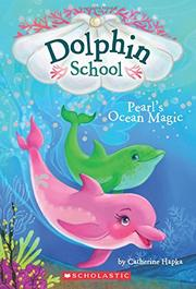 PEARL'S OCEAN MAGIC by Catherine Hapka