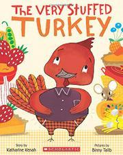 THE VERY STUFFED TURKEY by Katharine Kenah