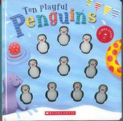 TEN PLAYFUL PENGUINS by Emily Ford