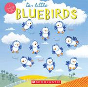 TEN LITTLE BLUEBIRDS by Emily Ford