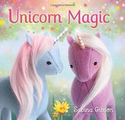 UNICORN MAGIC by Sabina Gibson