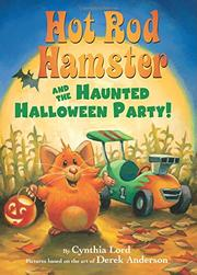 HOT ROD HAMSTER AND THE HAUNTED HALLOWEEN PARTY! by Cynthia Lord