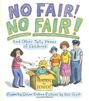 NO FAIR! NO FAIR! by Calvin Trillin
