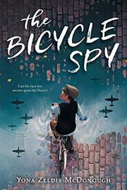 THE BICYCLE SPY by Yona Zeldis McDonough