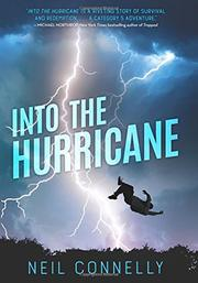 INTO THE HURRICANE by Neil Connelly