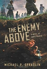 THE ENEMY ABOVE by Michael P. Spradlin