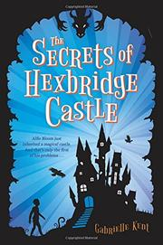 THE SECRETS OF HEXBRIDGE CASTLE by Gabrielle Kent