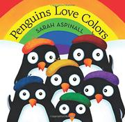 PENGUINS LOVE COLORS by Sarah Aspinall