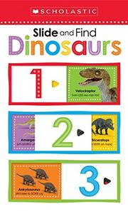 SLIDE AND FIND DINOSAURS by Scholastic Inc.