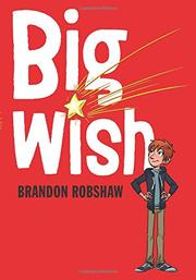 BIG WISH by Brandon Robshaw