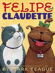 FELIPE AND CLAUDETTE by Mark  Teague