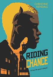 RIDING CHANCE by Christine Kendall