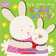 ARE YOU MY CUDDLE BUNNY? by Sandra Magsamen