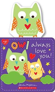 OWL ALWAYS LOVE YOU! by Sandra Magsamen