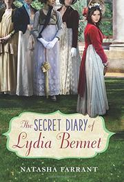 THE SECRET DIARY OF LYDIA BENNET by Natasha Farrant