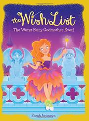 WORST FAIRY GODMOTHER EVER! by Sarah Aronson