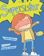 SUPERSISTER by Beth Cadena