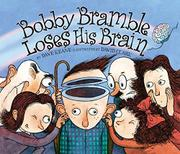 BOBBY BRAMBLE LOSES HIS BRAIN by Dave Keane