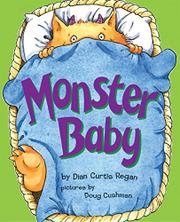 MONSTER BABY by Diane Curtis  Regan