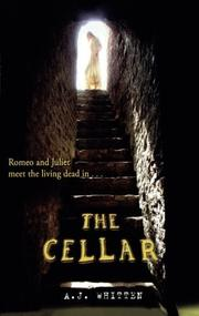 THE CELLAR by A. J.  Whitten