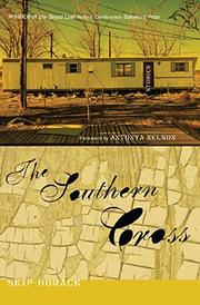 THE SOUTHERN CROSS by Skip Horack
