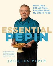 ESSENTIAL PEPIN by Jacques Pepin