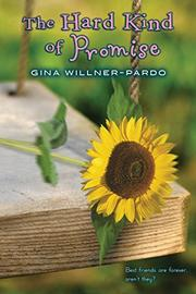 THE HARD KIND OF PROMISE by Gina Willner-Pardo