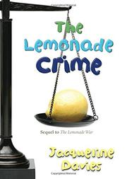 THE LEMONADE CRIME by Jacqueline Davies
