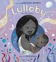 LULLABY (FOR A BLACK MOTHER) by Langston Hughes