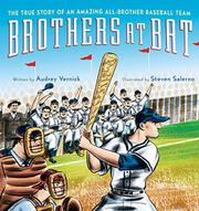 BROTHERS AT BAT by Audrey Vernick