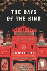 THE DAYS OF THE KING by Filip Florian