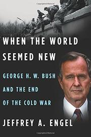 WHEN THE WORLD SEEMED NEW by Jeffrey A.  Engel