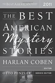 THE BEST AMERICAN MYSTERY STORIES 2011 by Harlan Coben