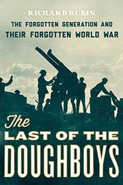 THE LAST OF THE DOUGHBOYS by Richard Rubin
