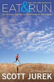EAT & RUN by Scott Jurek